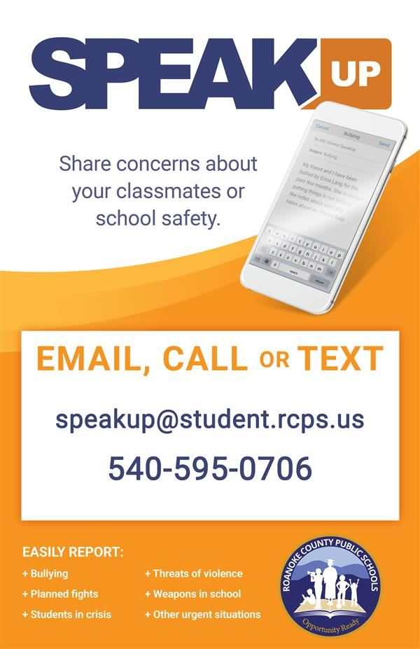 Speak Up! Share concerns about your classmates or school safety!