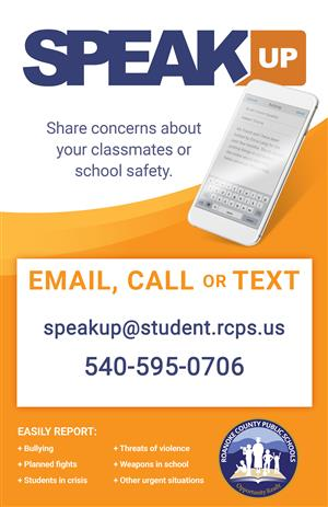 Speak Up to report concerns about students or safeyt