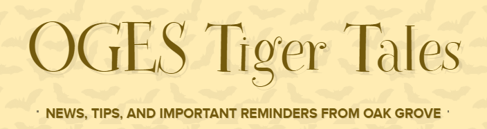 EXTRA, EXTRA, READ ALL ABOUT IT: The OGES Tiger Tales October Newsletter!